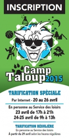 L'INSCRIPTION AU CAMP TALOUP APPROCHE !!